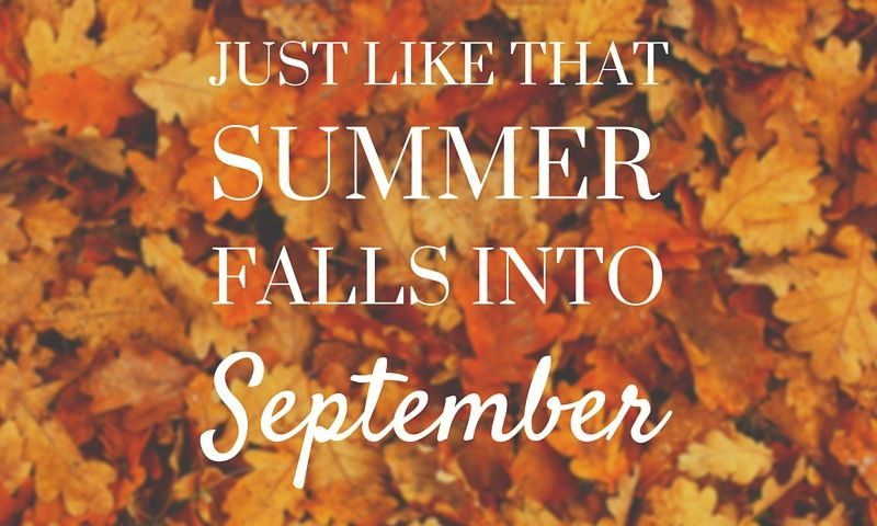 Just-Like-That-Summer-Falls-Into-September